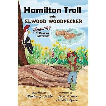 Hamilton Troll Meets Elwood Woodpecker by Shields & Kathleen J.