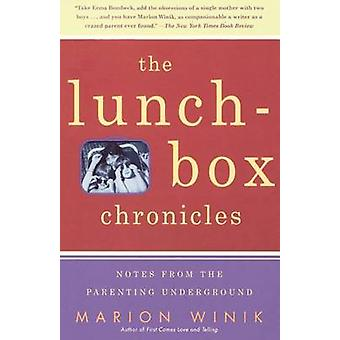 The LunchBox Chronicles by Winik & Marion