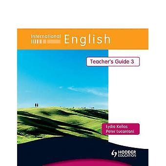 Internasjonal engelsk - 3 - Lærer's Guide av Peter Lucantoni - Lydia