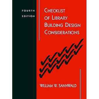 Checklist of Library Building Design Considerations (4th Revised edit