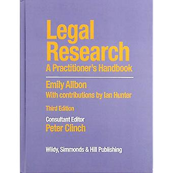 Legal Research - A Practitioner's Handbook by Peter Clinch - 978085490