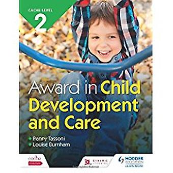 CACHÉ de nivel 2 Award en desarrollo infantil y atención por parte de Penny Tassoni-