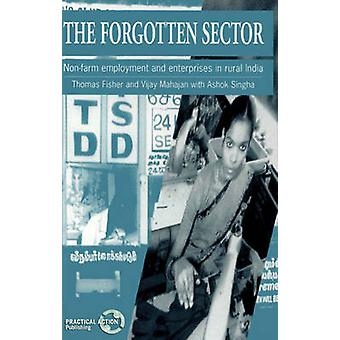 The Forgotten Sector - Non-farm Employment and Enterprises in Rural In