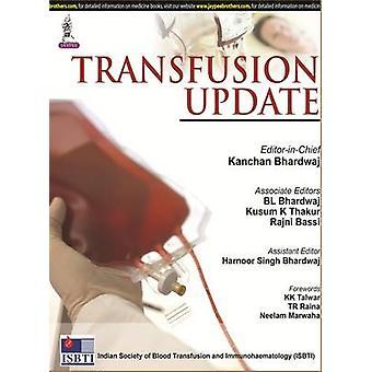 Transfusion Update by Kanchan Bhardwaj - 9789351525981 Book