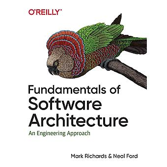 Fundamentals of Software Architecture by Neal Ford
