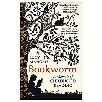 Bookworm - A Memoir of Childhood Reading by Lucy Mangan - 978178470922