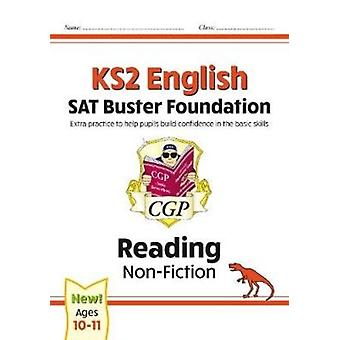 New KS2 English Reading SAT Buster Foundation NonFiction for the 2021 tests by Books & CGP