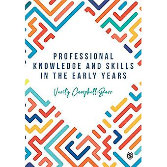 Professional Knowledge & Skills in the Early Years by Verity Camp