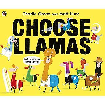 Choose Llamas by Matt Hunt - 9780241392706 Book