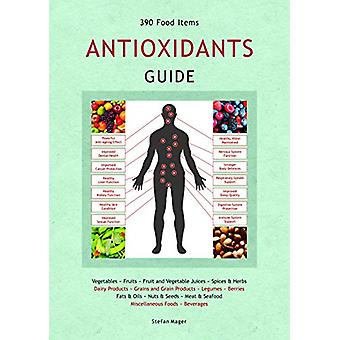 Antioxidants Guide by Stefan Mager - 9780992393212 Book