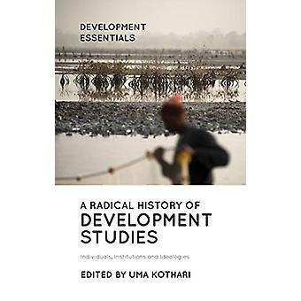 A Radical History of Development Studies - Individuals - Institutions