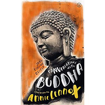 Conversations with Buddha - A Fictional Dialogue Based on Biographical