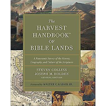 El Manual de la Cosecha (TM) de Las Tierras Bíblicas - Un Estudio Panorámico de la H