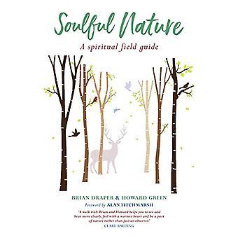 Soulful Nature - A spiritual field guide by Brian Draper - 97817862214