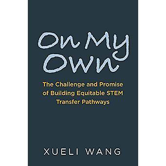 Sur mon propre - Le défi et la promesse de construire equitable STEM Trans