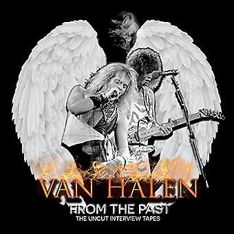 Van Halen - From the Past: The Uncut Interview Tapes [CD] USA import