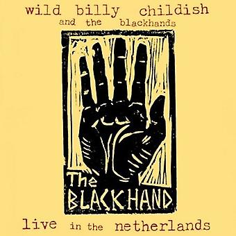 Childish, Billy Wild & the Blackhands - Live in the Netherlands [Vinyl] USA import
