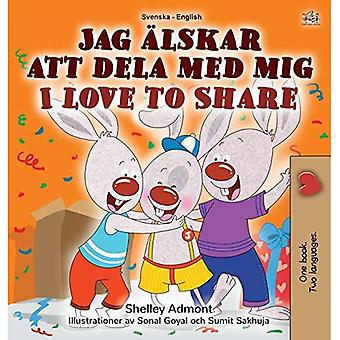 I Love to Share (Swedish English Bilingual Children's� Book) (Swedish English Bilingual Collection)