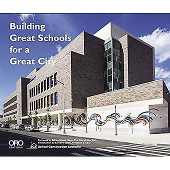 Upeiden koulujen rakentaminen suurelle kaupungille