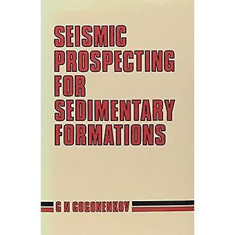التنقيب الزلزالي عن التكوينات الرسوبية بواسطة G. N. Gogonenkov -