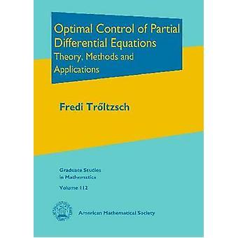 Osittaisten differentiaaliyhtälöiden optimaalinen hallinta - Teoria - Menetelmät a