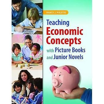 Lehr wirtschaftspolitische Konzepte mit Bilderbüchern und Junior-Romanen von Nancy J Polette