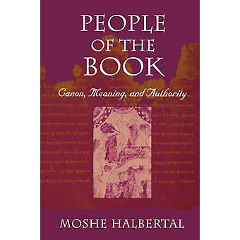 Bokens folk - Canon - Mening - och Auktoritet av Moshe Halberta