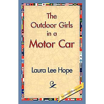 The Outdoor Girls in a Motor Car by Laura Lee Hope - 9781421833842 Bo