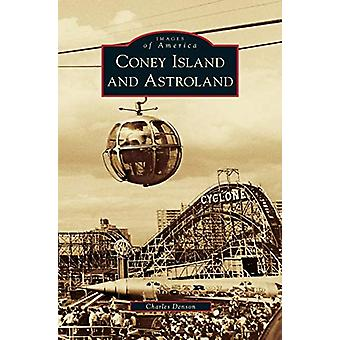 Coney Island and Astroland by Charles Denson - 9781531648909 Book
