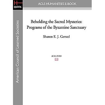 Beholding the Sacred Mysteries - Programs of the Byzantine Sanctuary b