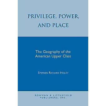 Privilege Power and Place