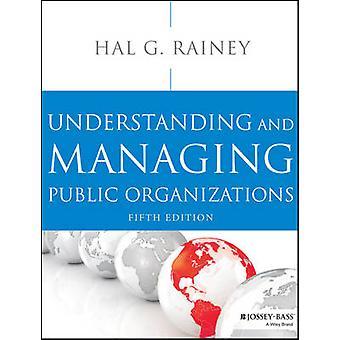 Comprendre et gérer les organismes publics