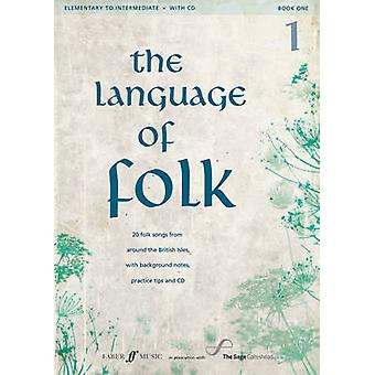 Language of Folk 1 Elementary to Intermediate by Other Alfred Music