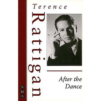 After the Dance by Rattigan & Terence