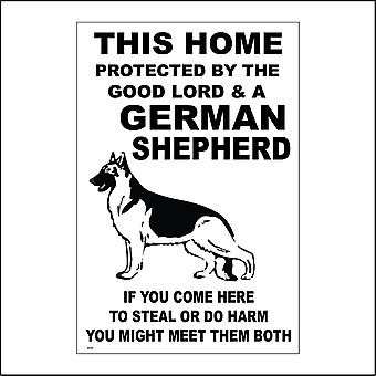 SE030 This Home Is Protected By The Good Lord & A German Shepherd Sign with Dog