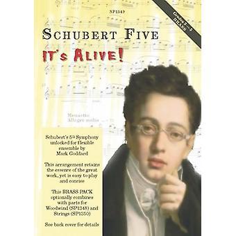Schubert: Schubert Fem, den lever! Mässing Version