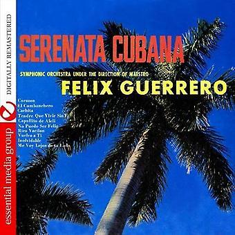 Ftlix Guerrero - Serenata Cubana [CD] USA import