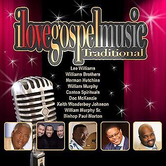 Importare i Love musica Gospel tradizionale - I Love musica Gospel tradizionale [CD] USA