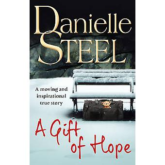 A Gift of Hope by Danielle Steel - 9780552165440 Book