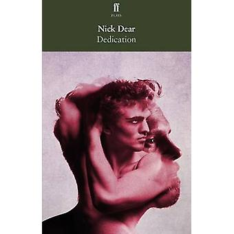 Dedication by Nick Dear - 9780571335046 Book
