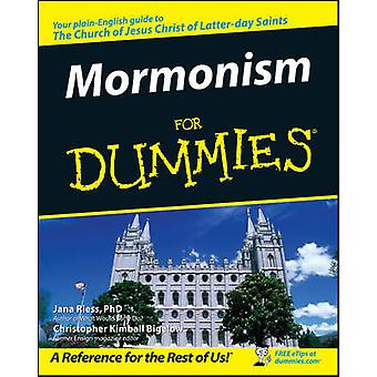 Mormonism For Dummies by Jana Riess - Christopher Kimball Bigelow - 9