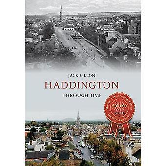 Haddington attraverso il tempo di Jack Gillon - 9781445643847 libro