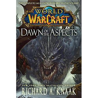 World of Warcraft - Dawn af aspekter af Richard A. Knaak - 97814767