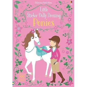 Autocollant petit Dolly s'habiller poneys par Fiona Watt - Bo 9781474939614
