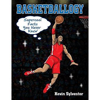 Basketballogy by Sylvester - 9781554519316 Book