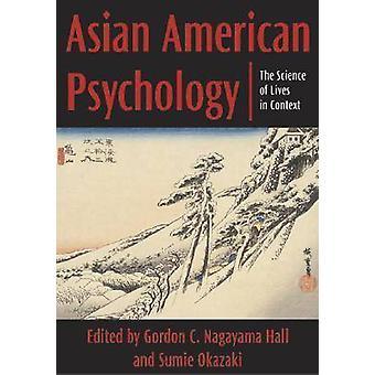 アジア系アメリカ人の心理学 - ゴードンによってコンテキストでの生活の科学