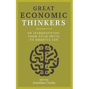 Grandes pensadores económicos - una introducción - desde Adam Smith a Amartya