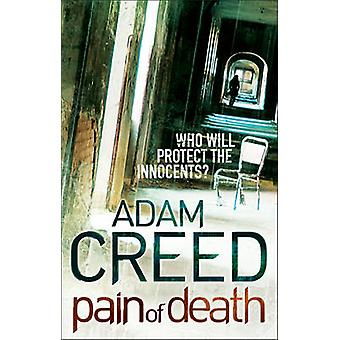 Pain of Death (Main) by Adam Creed - 9780571245253 Book