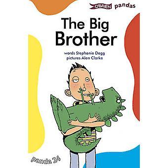 The Big Brother by Stephanie Dagg - Alan Clarke - 9780862787790 Book