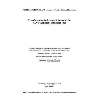 Trasformazione in aria: una revisione del piano di ricerca di certificazione della Faa